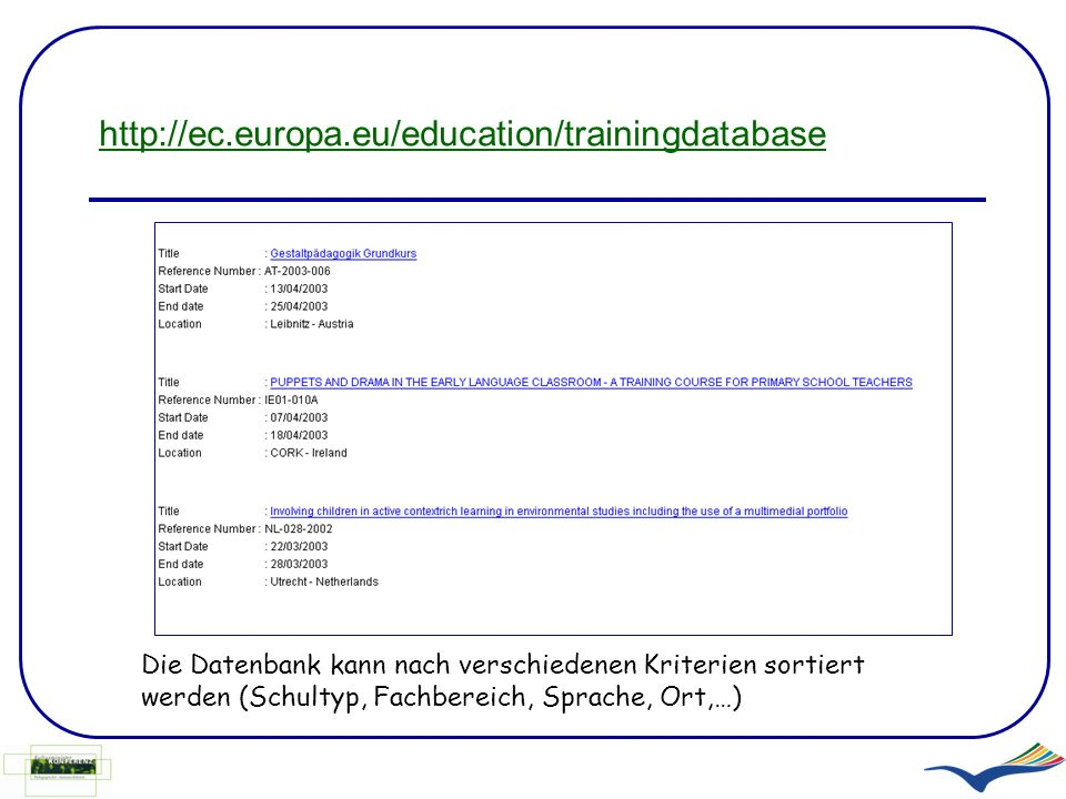 http://ec.europa.eu/education/trainingdatabase