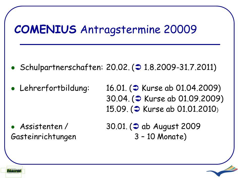 COMENIUS Antragstermine 20009