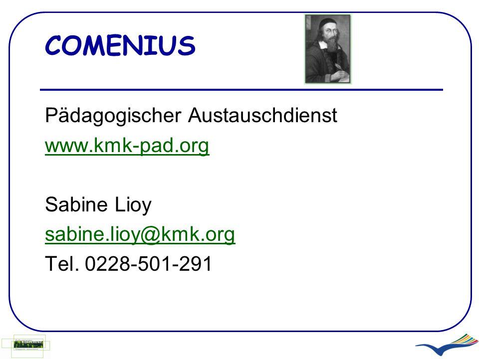 COMENIUS Pädagogischer Austauschdienst www.kmk-pad.org Sabine Lioy