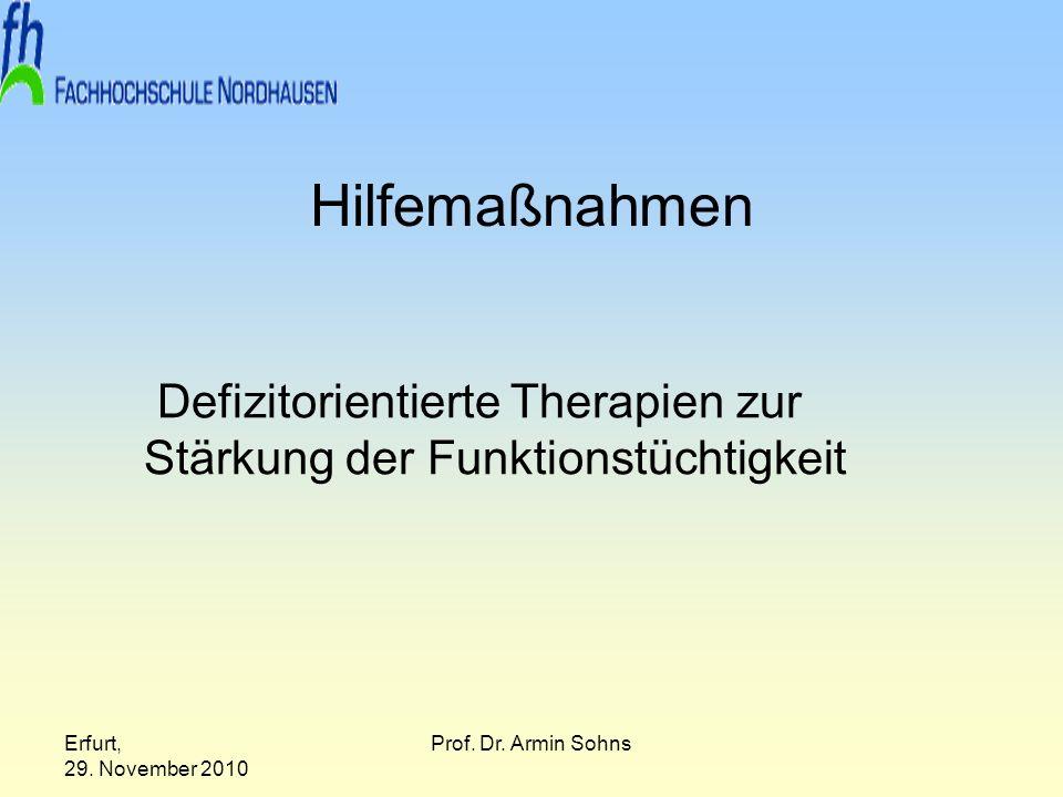 Defizitorientierte Therapien zur Stärkung der Funktionstüchtigkeit