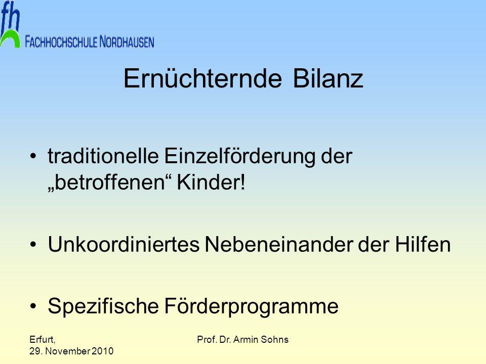 """Ernüchternde Bilanz traditionelle Einzelförderung der """"betroffenen Kinder! Unkoordiniertes Nebeneinander der Hilfen."""