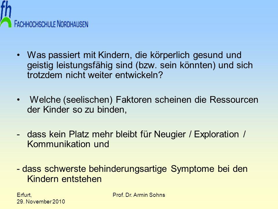 - dass schwerste behinderungsartige Symptome bei den Kindern entstehen