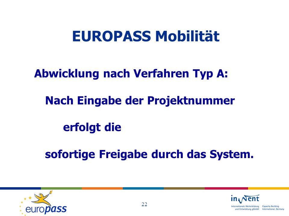 EUROPASS Mobilität Abwicklung nach Verfahren Typ A: