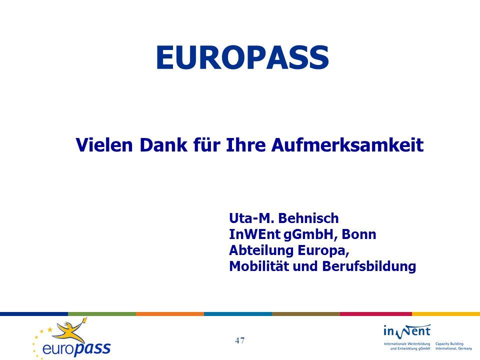 EUROPASS Vielen Dank für Ihre Aufmerksamkeit Uta-M. Behnisch