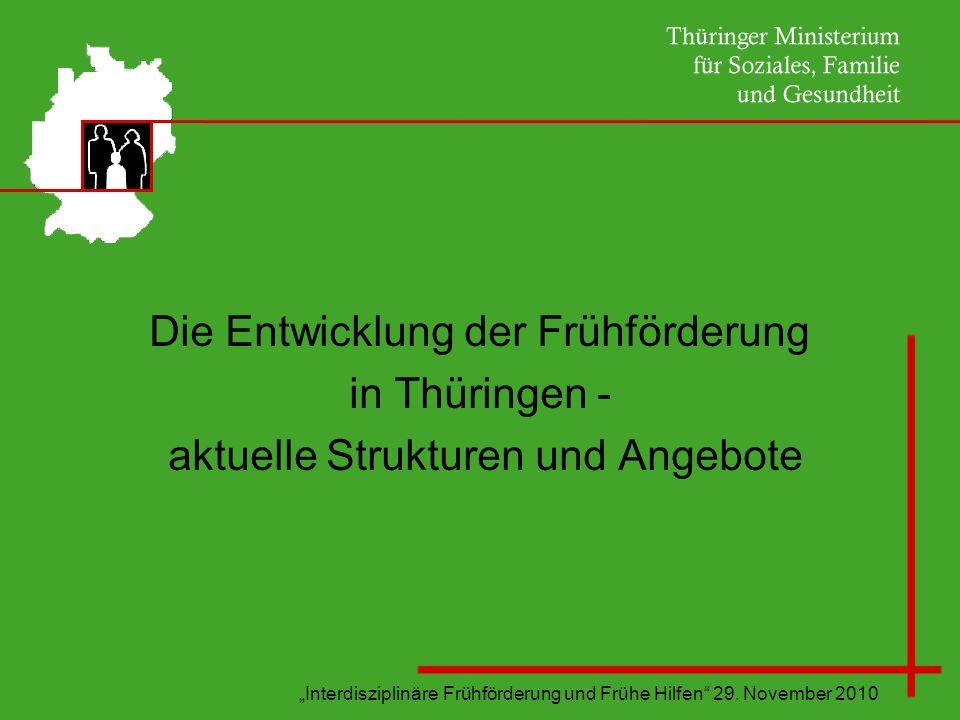 Die Entwicklung der Frühförderung in Thüringen -