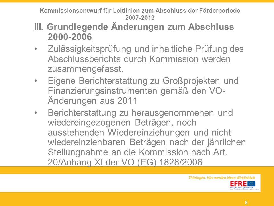 III. Grundlegende Änderungen zum Abschluss 2000-2006