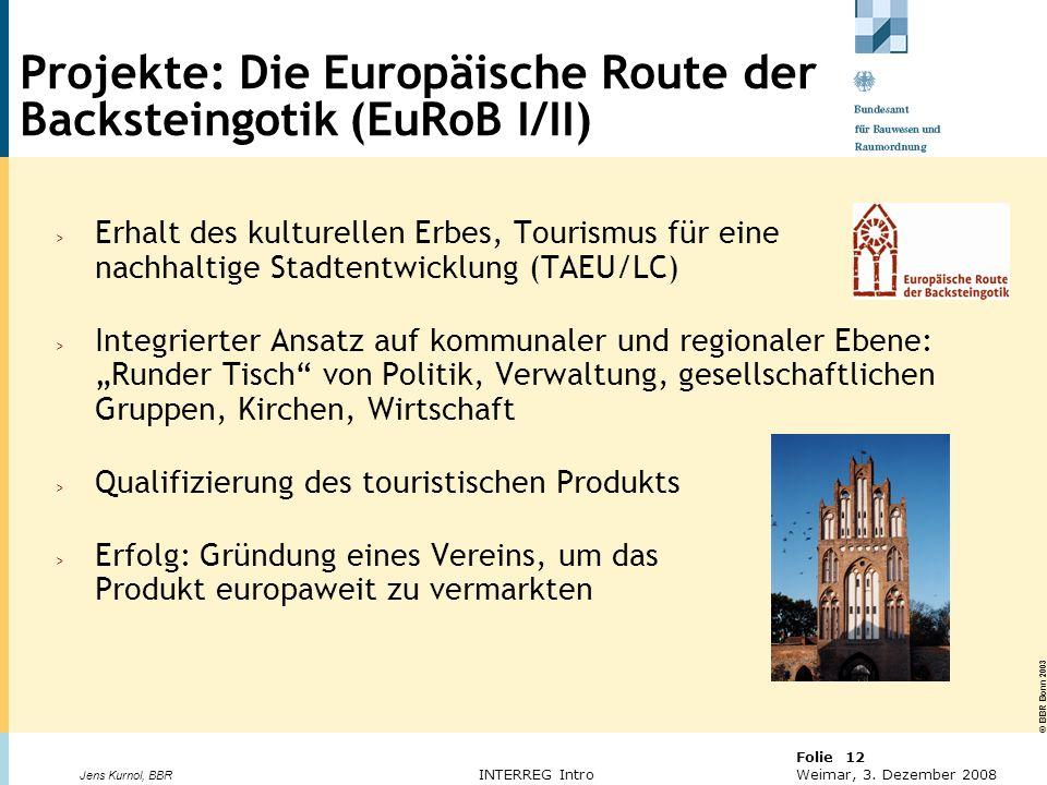 Projekte: Die Europäische Route der Backsteingotik (EuRoB I/II)