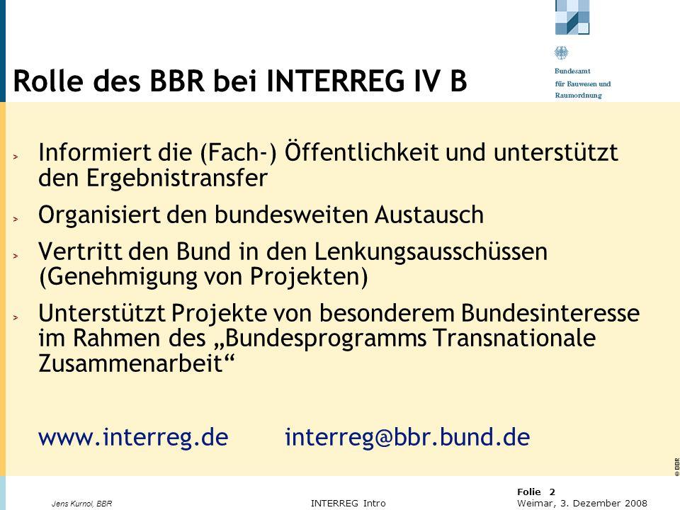 Rolle des BBR bei INTERREG IV B