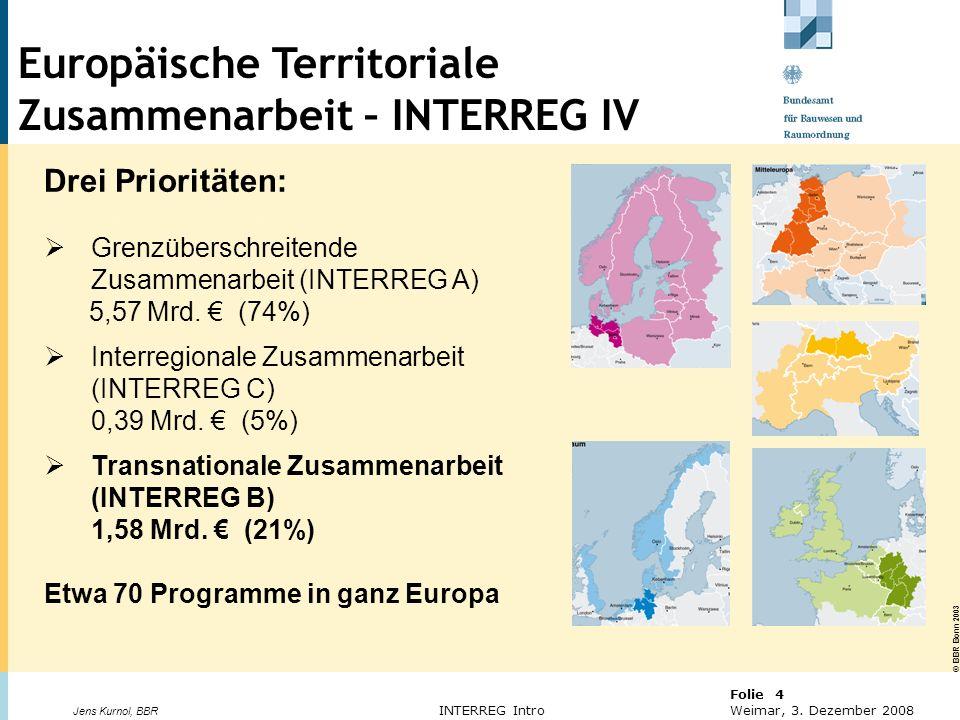 Europäische Territoriale Zusammenarbeit – INTERREG IV