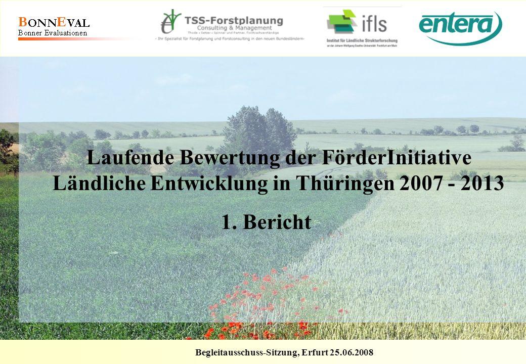 Laufende Bewertung der FörderInitiative Ländliche Entwicklung in Thüringen 2007 - 2013
