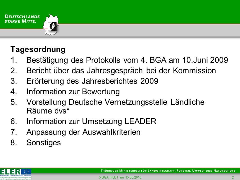 Bestätigung des Protokolls vom 4. BGA am 10.Juni 2009