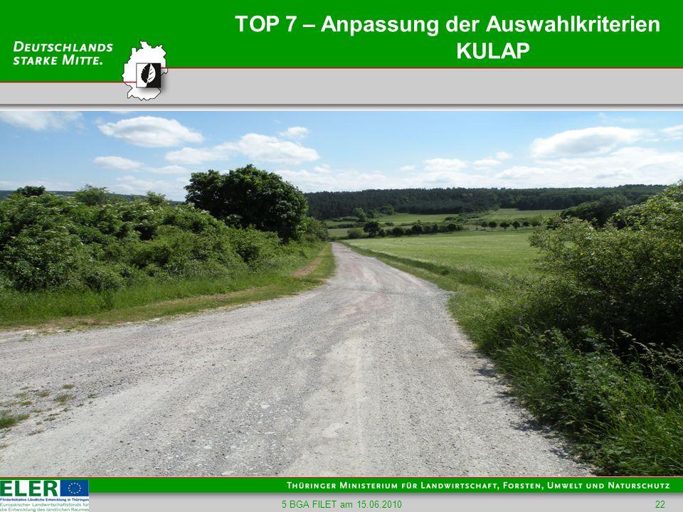 TOP 7 – Anpassung der Auswahlkriterien KULAP