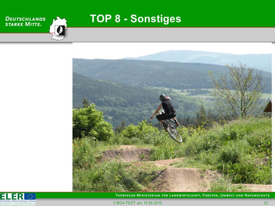 TOP 8 - Sonstiges 5 BGA FILET am 15.06.2010