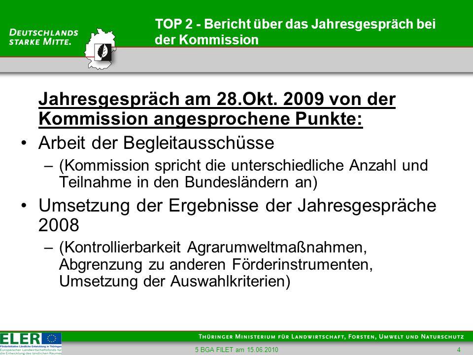 TOP 2 - Bericht über das Jahresgespräch bei der Kommission