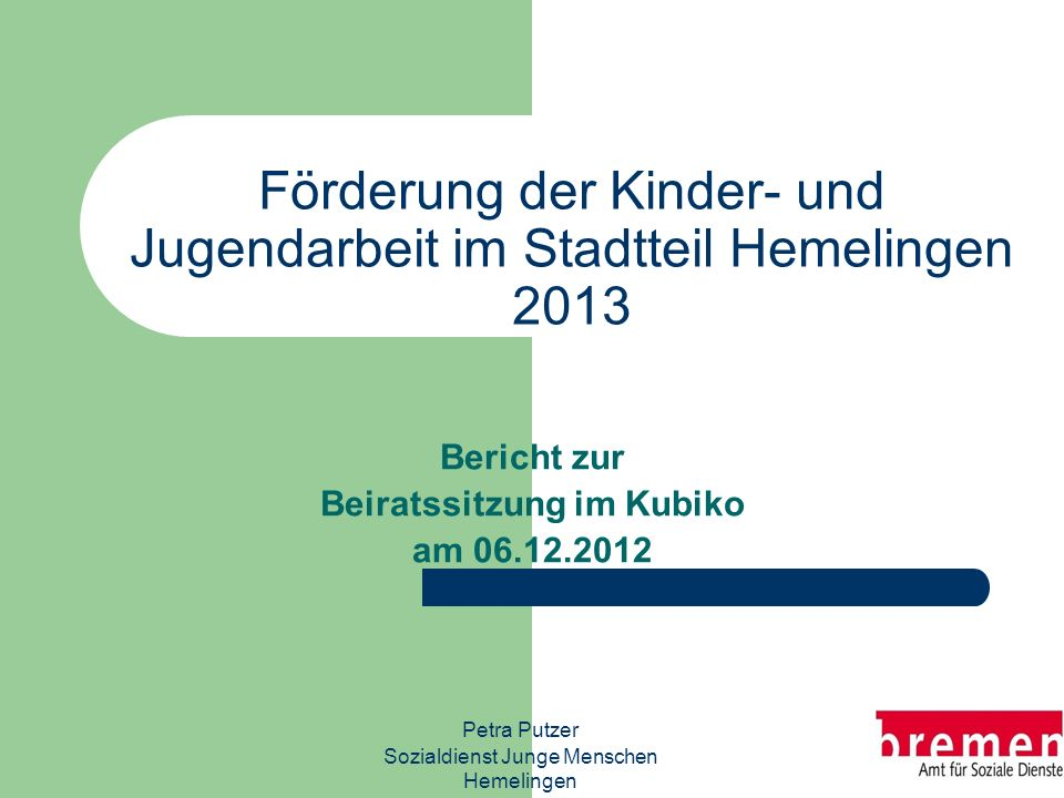Förderung der Kinder- und Jugendarbeit im Stadtteil Hemelingen 2013