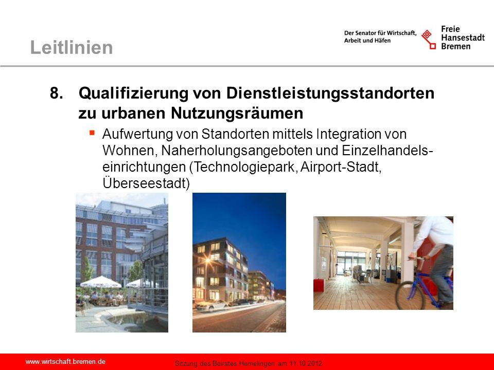 Leitlinien 8. Qualifizierung von Dienstleistungsstandorten zu urbanen Nutzungsräumen.