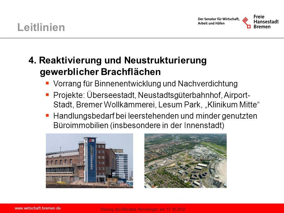 Leitlinien 4. Reaktivierung und Neustrukturierung gewerblicher Brachflächen. Vorrang für Binnenentwicklung und Nachverdichtung.