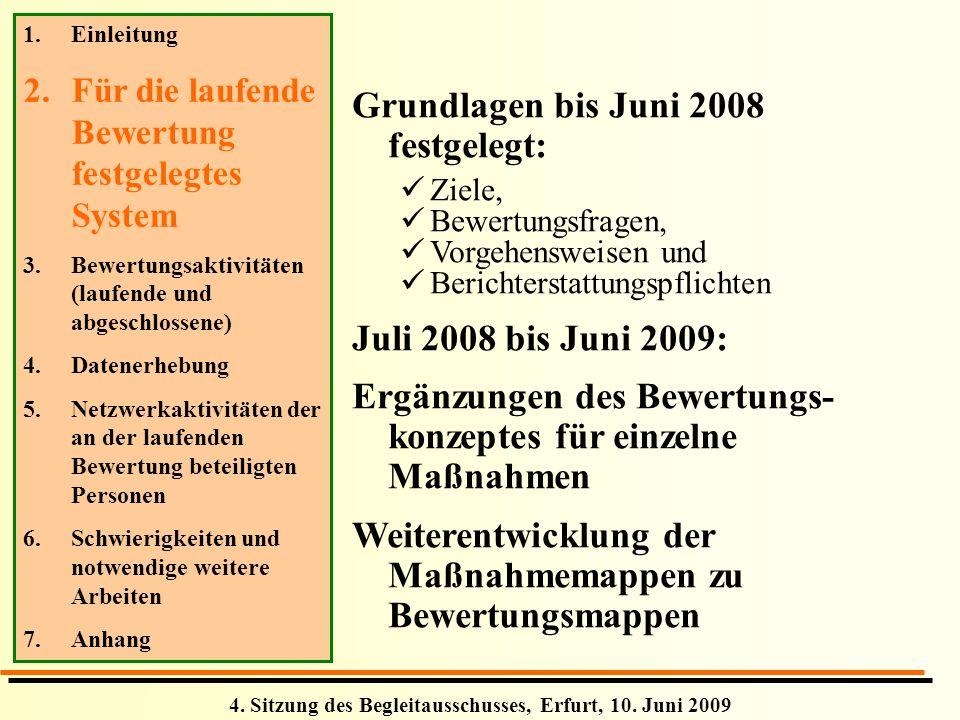 Grundlagen bis Juni 2008 festgelegt: