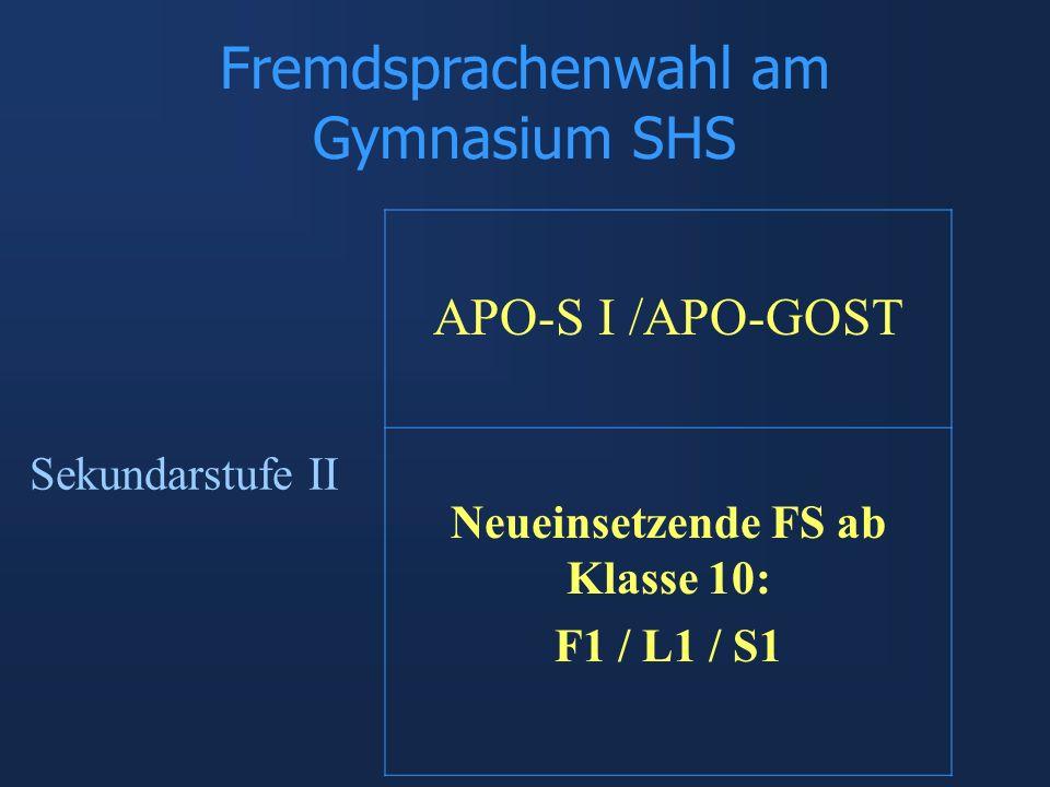 Neueinsetzende FS ab Klasse 10: