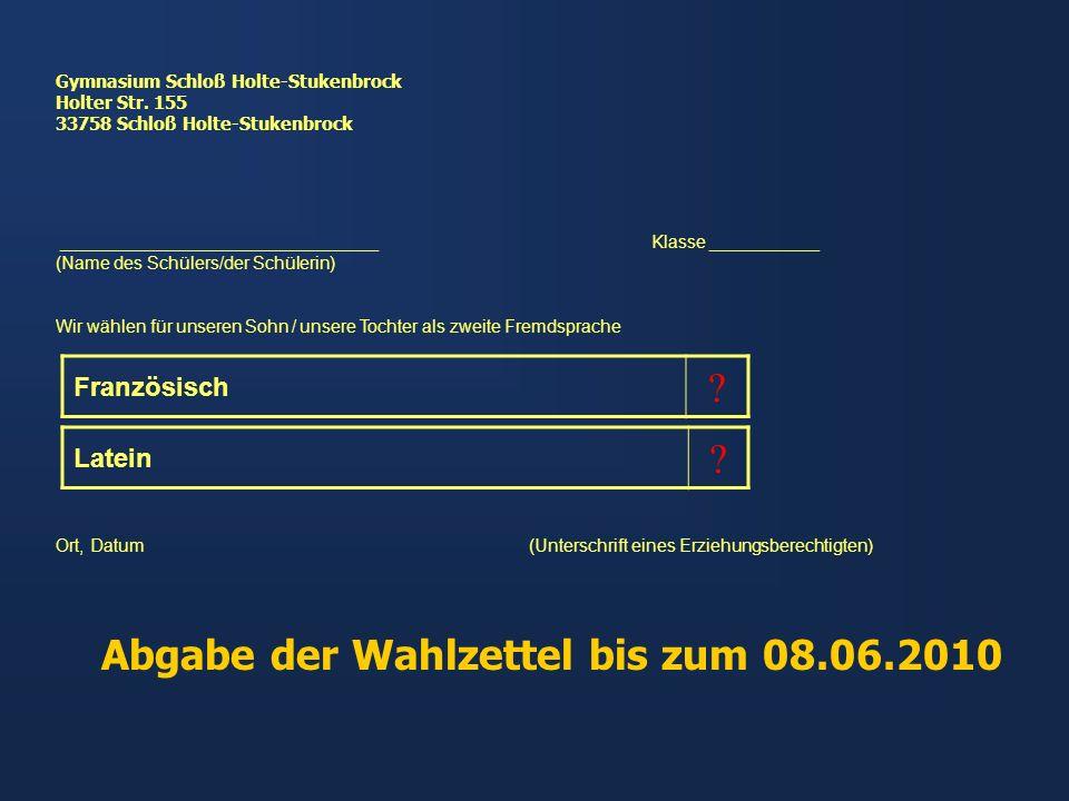 Abgabe der Wahlzettel bis zum 08.06.2010