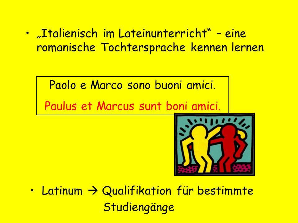 Paolo e Marco sono buoni amici. Paulus et Marcus sunt boni amici.