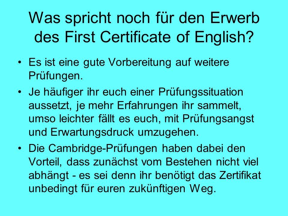 Was spricht noch für den Erwerb des First Certificate of English