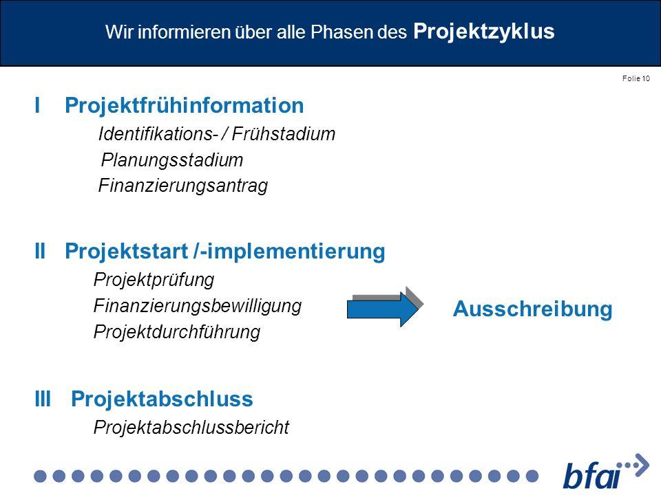 Wir informieren über alle Phasen des Projektzyklus