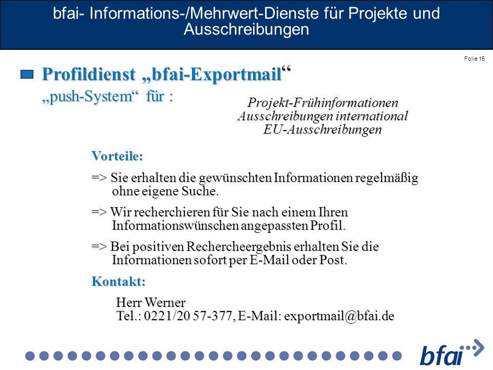 bfai- Informations-/Mehrwert-Dienste für Projekte und Ausschreibungen