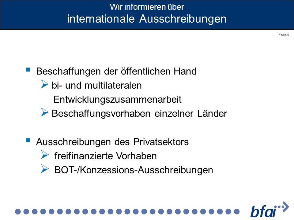 Wir informieren über internationale Ausschreibungen