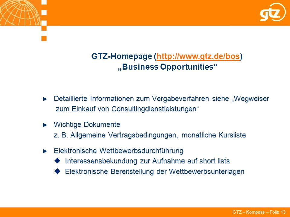 "GTZ-Homepage (http://www.gtz.de/bos) ""Business Opportunities"