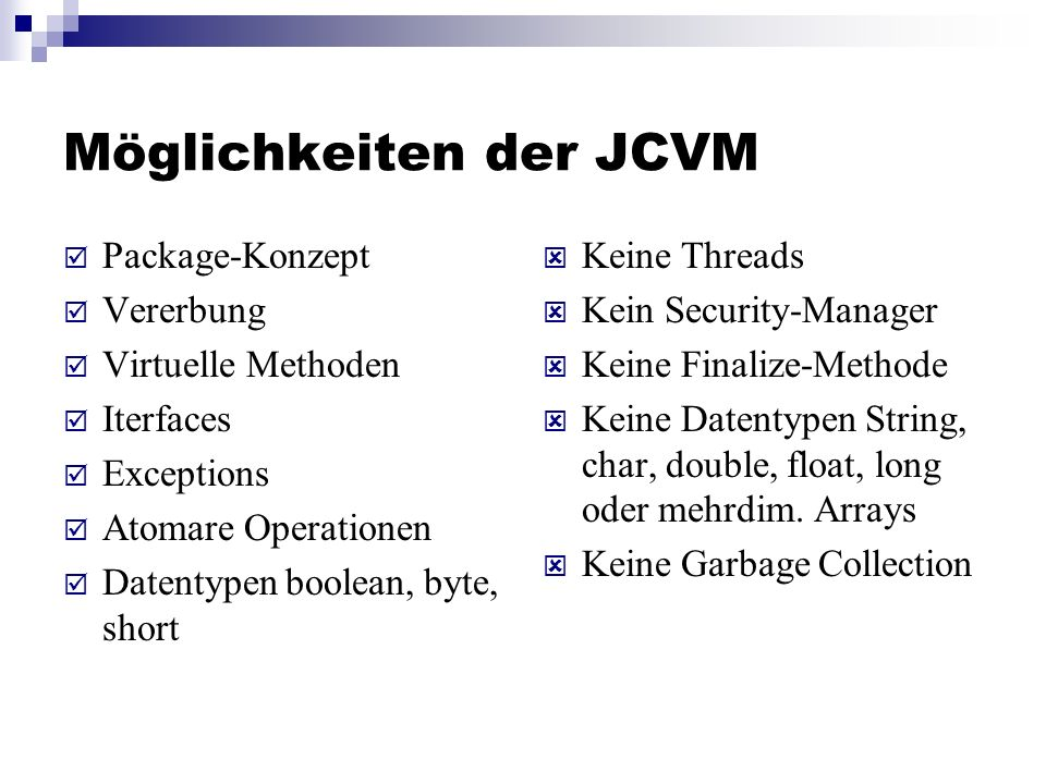 Möglichkeiten der JCVM
