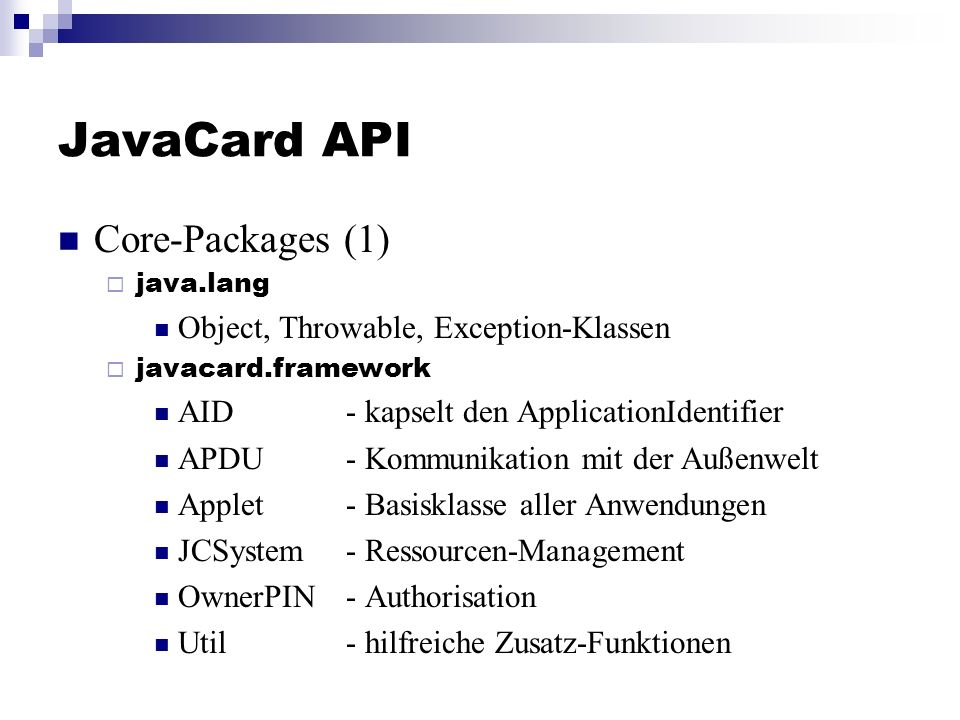 JavaCard API Core-Packages (1) Object, Throwable, Exception-Klassen