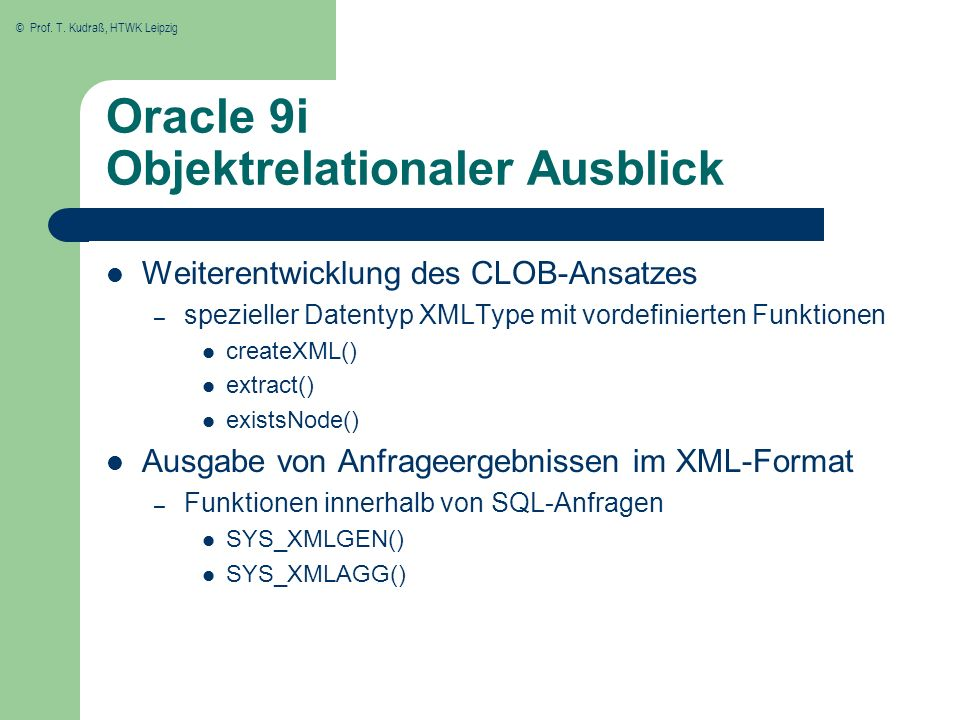 Oracle 9i Objektrelationaler Ausblick