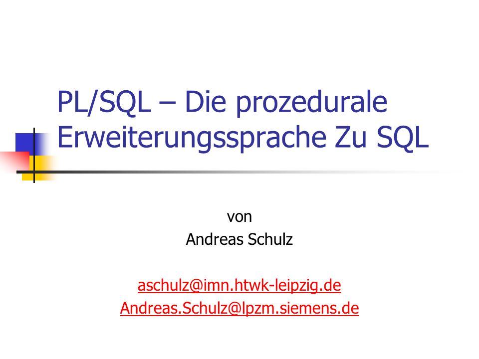 PL/SQL – Die prozedurale Erweiterungssprache Zu SQL