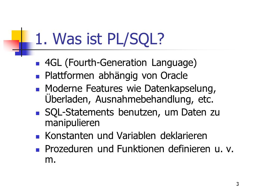 1. Was ist PL/SQL 4GL (Fourth-Generation Language)