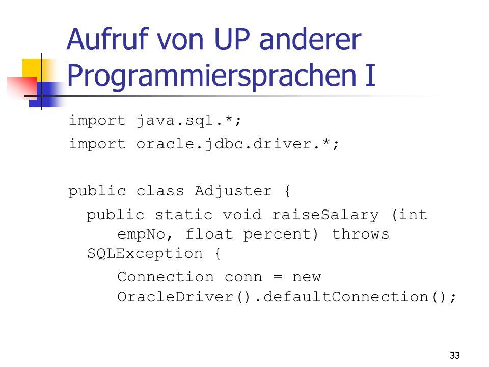 Aufruf von UP anderer Programmiersprachen I