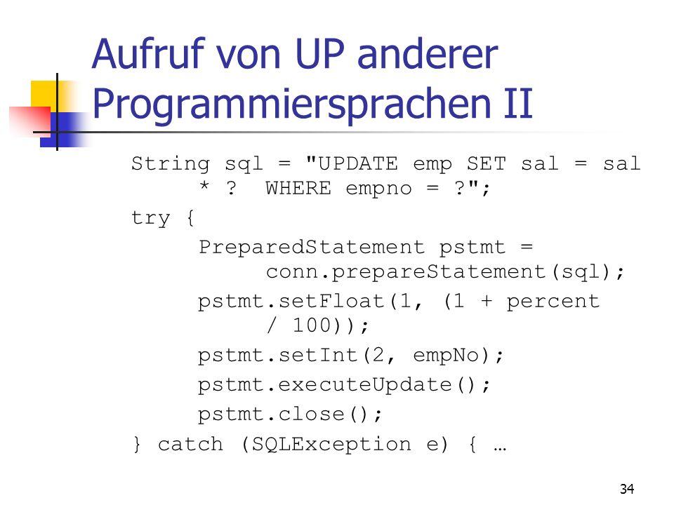 Aufruf von UP anderer Programmiersprachen II