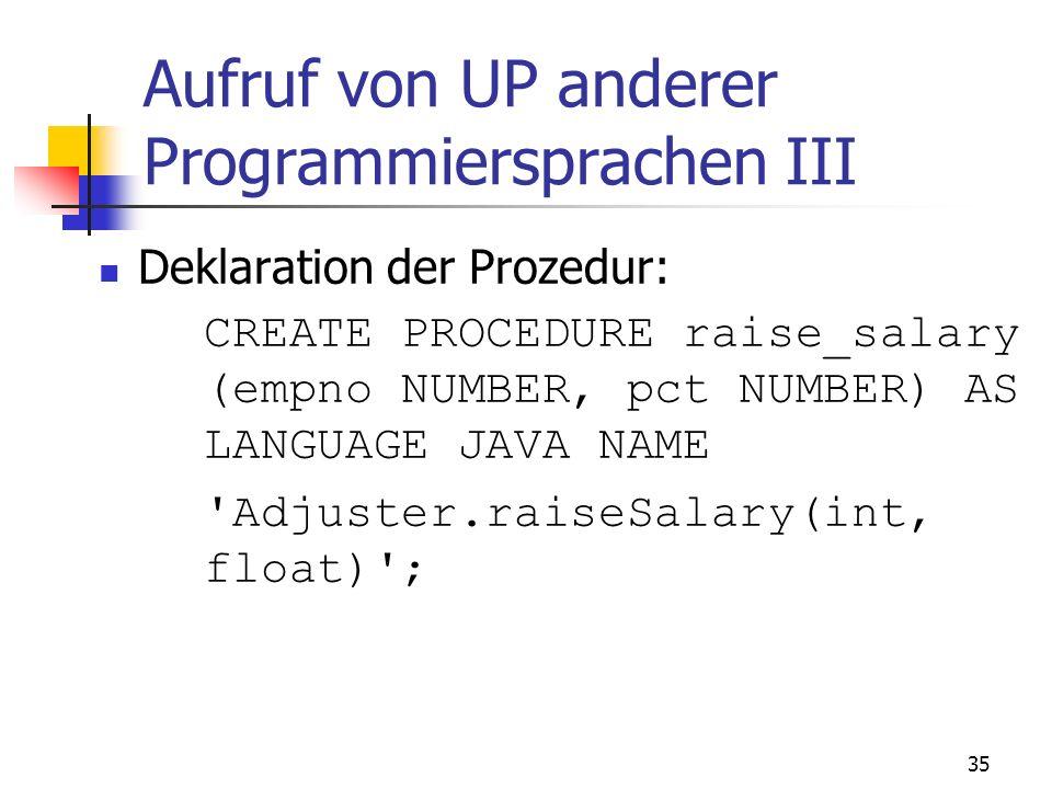 Aufruf von UP anderer Programmiersprachen III