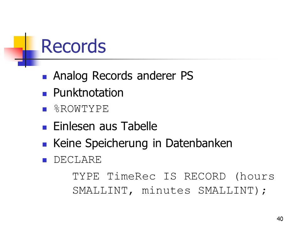 Records Analog Records anderer PS Punktnotation %ROWTYPE