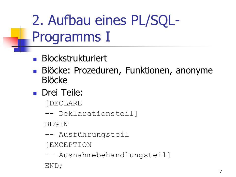 2. Aufbau eines PL/SQL-Programms I