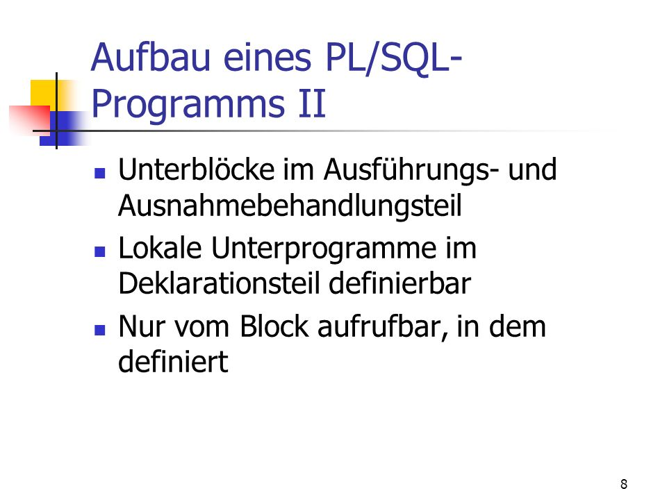 Aufbau eines PL/SQL-Programms II