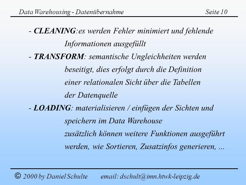 - CLEANING:es werden Fehler minimiert und fehlende