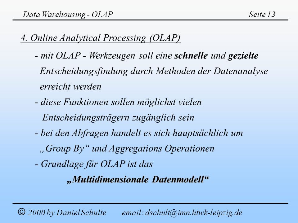 4. Online Analytical Processing (OLAP)