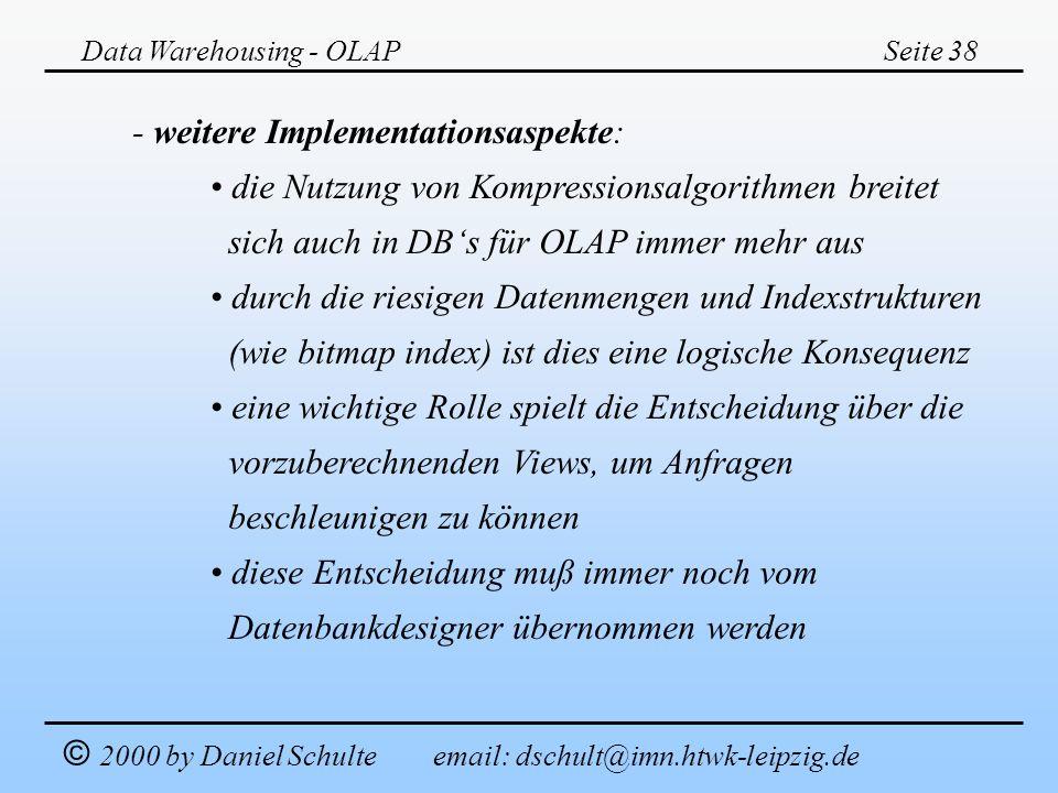 - weitere Implementationsaspekte: