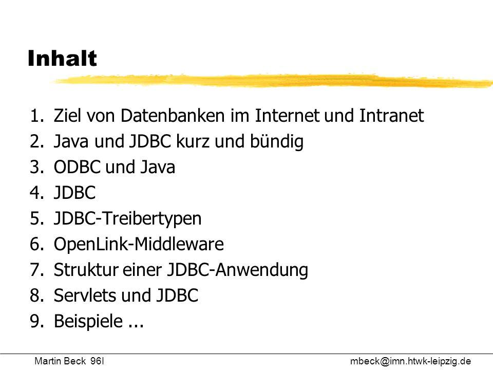 Inhalt 1. Ziel von Datenbanken im Internet und Intranet