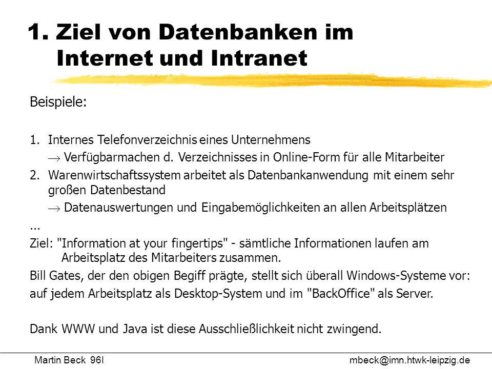 1. Ziel von Datenbanken im Internet und Intranet