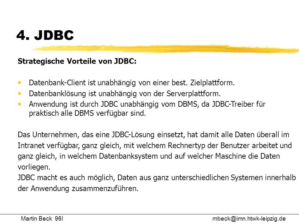 4. JDBC Strategische Vorteile von JDBC: