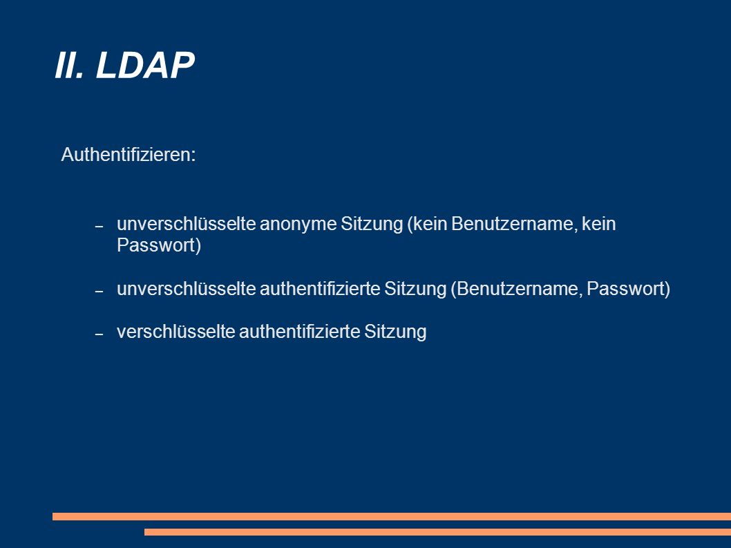 II. LDAP Authentifizieren: