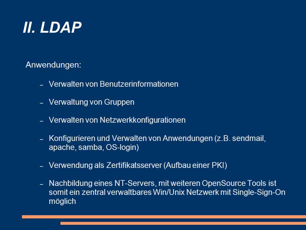 II. LDAP Anwendungen: Verwalten von Benutzerinformationen