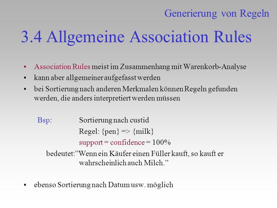 3.4 Allgemeine Association Rules